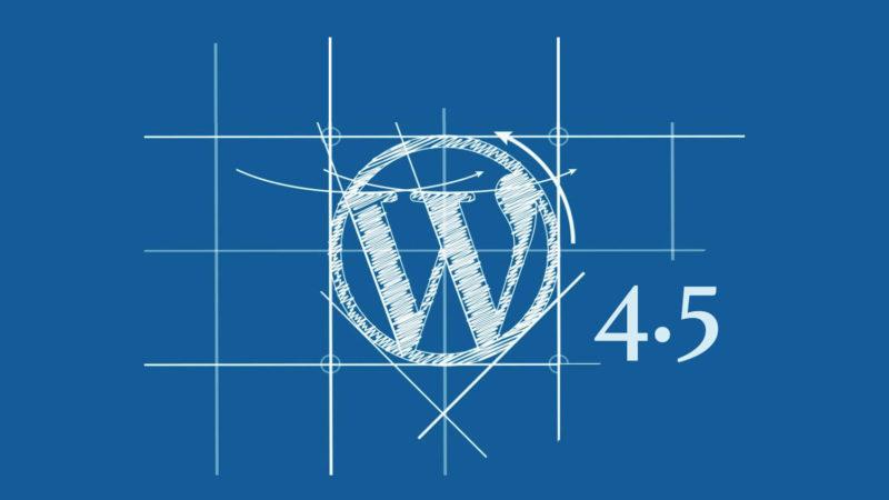 wordpress 4.5 800x450 Когда выбрали недорогой хостинг для wordpress и хотите защитить свой сайт